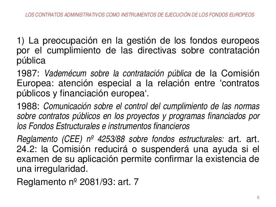 Os contratos administrativos como instrumentos de execución dos fondos europeos